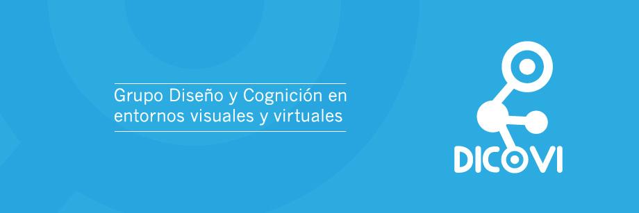Dicovi - Grupo diseño y cognición en entornos visuales y virtuales