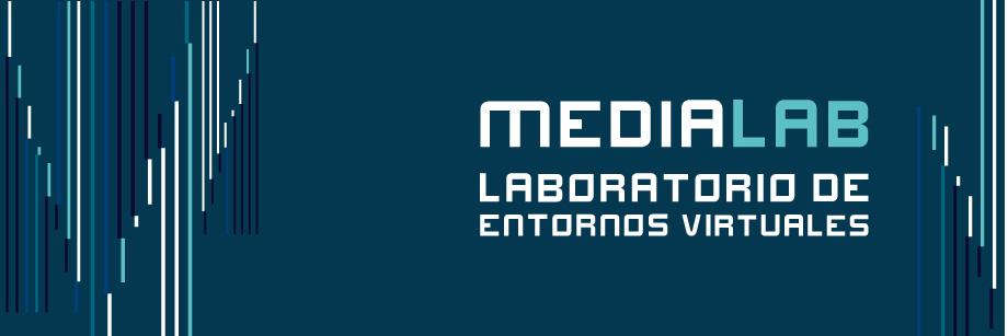 Medialab - laboratorio de entornos virtuales